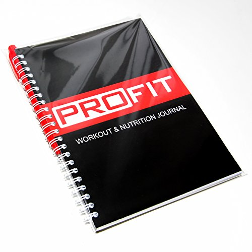 Workout & Nutrition Journal by ProFit - Created by Fitness Professional's - Designed to Get Things Done - Easy-To-Use A5 Journal / 6x8 Inches / Pen Included / 140 Pages / Undated / Wire-Bound
