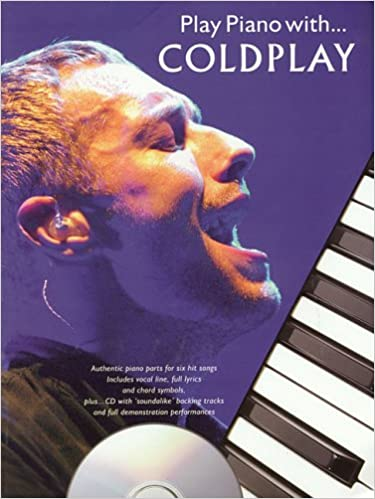 Play Piano With Coldplay Pianovocalguitar Artist Songbook