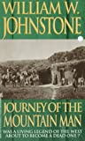 Journey of the Mountain Man, William W. Johnstone, 0821757717