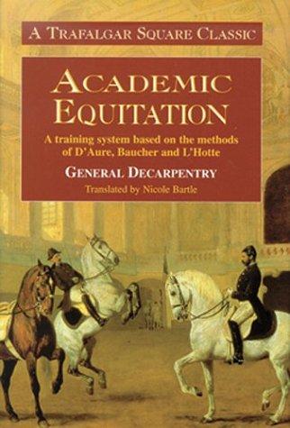 Academic Equitation: A Preparation for International Dressage Tests ()