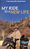 My Ride to a New Life, Michelle R. Sicard, 1879854570
