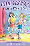 img - for School Playstars (Girls Rock!) book / textbook / text book