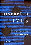 Disrupted Lives, Gay Becker, 0520209133