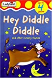 Hey, Diddle, Diddle, Ladybird Books Staff, 0721420176