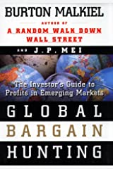 Global Bargain Hunting: The Investors Guide to Profits in Emerging Markets Hardcover