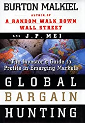 Global Bargain Hunting: The Investors Guide to Profits in Emerging Markets