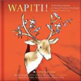 Wapiti! (Secret Mountain Audio Series)
