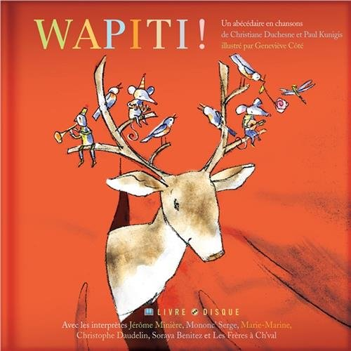 Wapiti! (Secret Mountain Audio Series) by The Secret Mountain