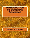 img - for Introduction to Sumerian Grammar book / textbook / text book