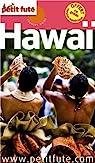 Petit Futé Hawai par Le Petit Futé