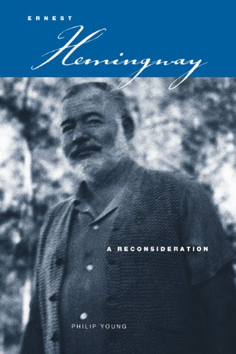 Ernest Hemingway: A Reconsideration