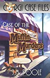 img - for Case of the Muffin Murders (Corgi Case Files) (Volume 5) book / textbook / text book