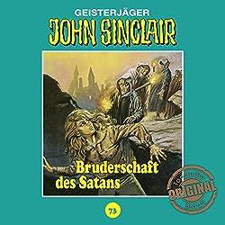 Bruderschaft des Satans (John Sinclair - Tonstudio Braun Klassiker 73)