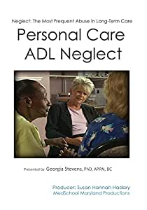 Personal Care ADL Neglect
