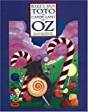 Toto in Candy Land of Oz, Roger S. Baum, 1570722242