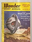img - for Wonder Story Annual - 1952 Edition - Vol. 1, No. 3 book / textbook / text book