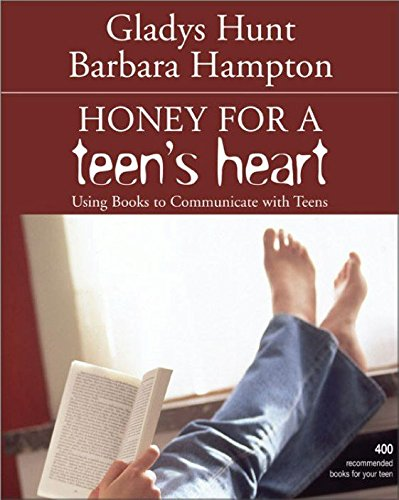 Honey for a Teen's Heart: Using Books to Communicate with Teens cover