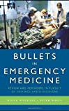 Bullets in Emergency Medicine, Beena Wycliffe and Peter Rosen, 0763754161