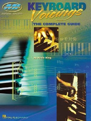 [(Keyboard Voicings: The Complete Guide )] [Author: Kevin King] [Dec-2000] (Dec Keyboard)