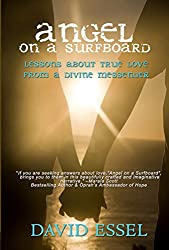 Angel On A Surfboard: Lessons About True Love From a Divine Messenger