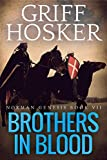 Brothers in Blood (Norman Genesis Book 7)