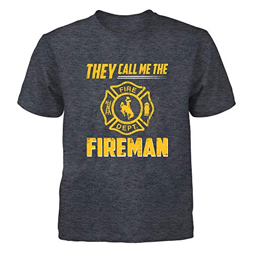 Fireman Youth T-shirt - FanPrint Wyoming Cowboys T-Shirt - Firefighter - They Call Me The Fireman - Youth Tee/Dark Grey/S