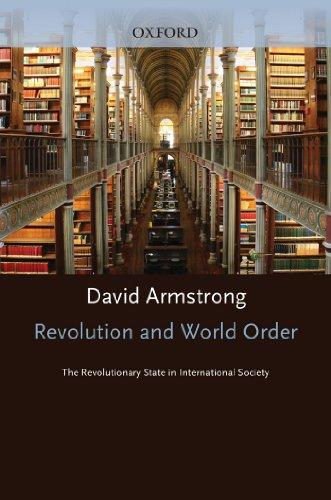 Revolution and World Order: The Revolutionary State in International Society Pdf