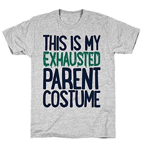 LookHUMAN This is My Exhausted Parent Costume 2X Athletic Gray Men's Cotton Tee]()