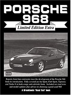 Porsche 968 - Limited Edition Extra (Brooklands Road Test Books)