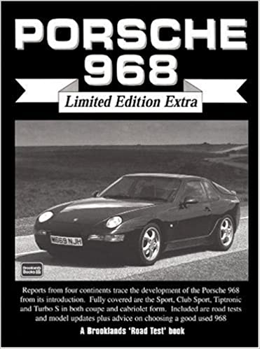 Porsche 968 - Limited Edition Extra (Brooklands Road Test Books): R.M. Clarke: 9781855205901: Amazon.com: Books