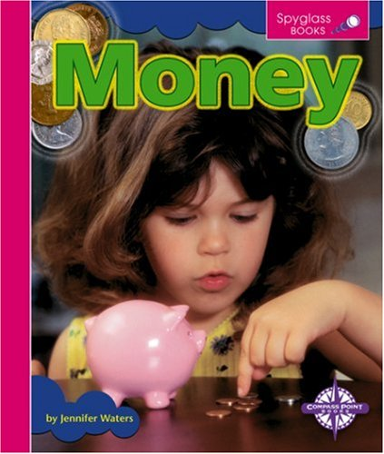 Money (Spyglass Books: People and Cultures)