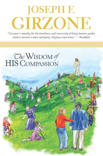 The wisdom of his compassion kindle edition by joseph f girzone the wisdom of his compassion by joseph f girzone fandeluxe Gallery