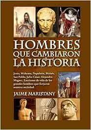 Hombres que cambiaron la historia: Jesús, Mahoma, Napoleón