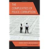The Complexities of Police Corruption: Gender, Identity, and Misconduct by Marilyn Corsianos (2012-08-31)