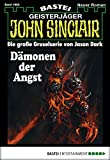 John Sinclair - Folge 1882: Dämonen der Angst (German Edition)