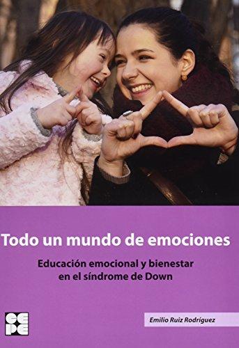 Descargar Libro Todo Un Mundo De Emociones Emilio Ruiz Rodriguez