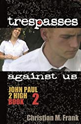 Trespasses Against Us by Christian M. Frank (2011-10-31)