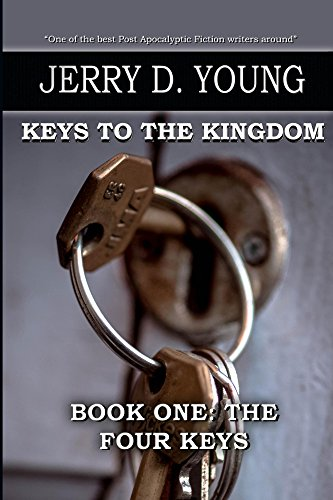 The Four Keys (The Keys to the Kingdom Book 1) by [Young, Jerry D.]
