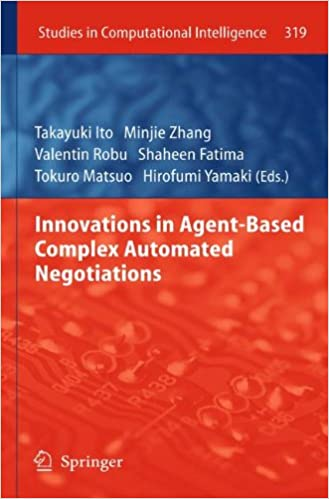Book Innovations in Agent-Based Complex Automated Negotiations (Studies in Computational Intelligence)