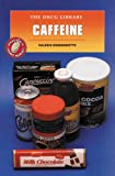 img - for Caffeine (Drug Library) book / textbook / text book