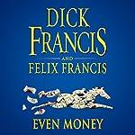Even Money | Dick Francis