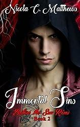 Immortal Sins (Before the Sun Rises) (Volume 2)