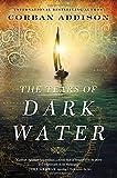 The Tears of Dark Water