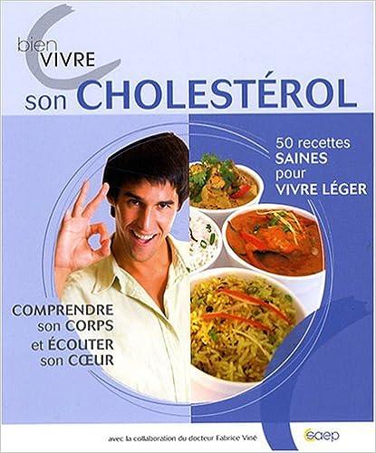 Bien vivre son cholestérol