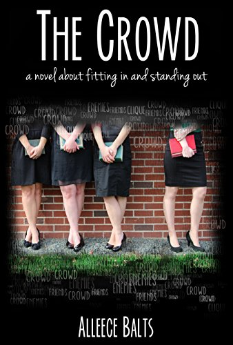 The Crowd: a novel about fitting in and standing out