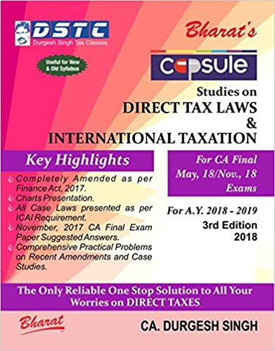 Capsule Studies on DIRECT TAX LAWS & International Taxation (A.Y. 2018-19)