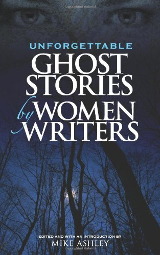 Download Unforgettable Ghost Stories by Women Writers book