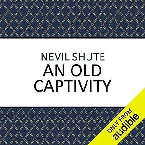 An Old Captivity Hörbuch