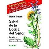 Salud de la Botica del señor: Consejos y experiencias con hierbas medicinales (Spanish Edition)