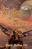 Tales of Tura, David W. Dallion 7th, 1424171318